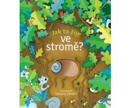 Jak to žije ve stromě?
