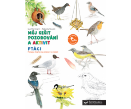 Můj sešit pozorování a aktivit - Ptáci