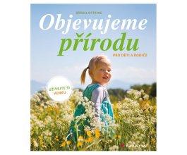 Objevujeme přírodu - pro děti a rodiče