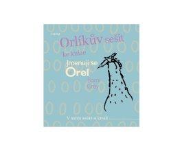 Orlíkův sešit ke knize Jmenuji se Orel