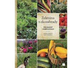 Zelenina z ekozahrady - Pro radost i soběstačnost