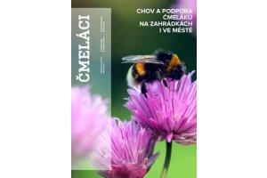 Čmeláci - unikátní knížka pro začínající i pokročilé chovatele čmeláků
